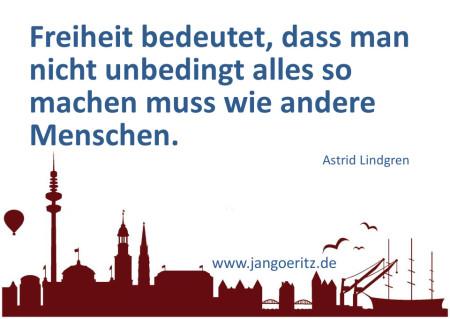 Astrid Lindgren - Freiheit - Jan Göritz - Heilpraktiker für Psychotherapie, Psychologischer Berater, Psychotherapeut (HpG) in Hamburg